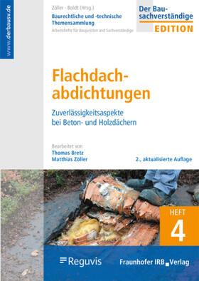 Baurechtliche und -technische Themensammlung. Heft 4: Dachabdichtungen.