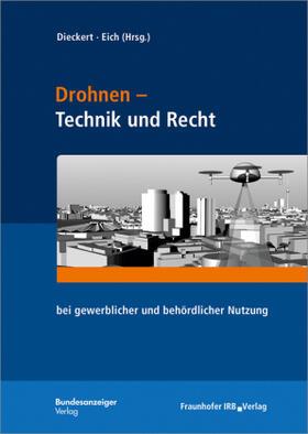 Dieckert/Eich | Drohnen - Technik und Recht | Buch