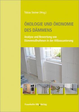 Ökologie und Ökonomie des Dämmens.