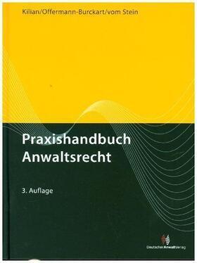 Praxishandbuch Anwaltsrecht- Mängelexemplar, kann leichte Gebrauchsspuren aufweisen. Sonderangebot ohne Rückgaberecht. Nur solange der Vorrat reicht.