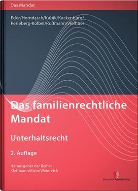 Das familienrechtliche Mandat - Unterhaltsrecht - Mängelexemplar, kann leichte Gebrauchsspuren aufweisen. Sonderangebot ohne Rückgaberecht. Nur solange der Vorrat reicht.