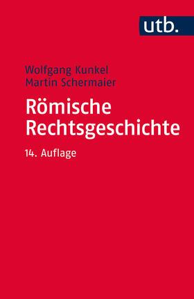 Kunkel / Schermaier   Römische Rechtsgeschichte   Buch