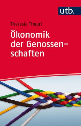 Theurl | Ökonomik der Genossenschaften | Buch