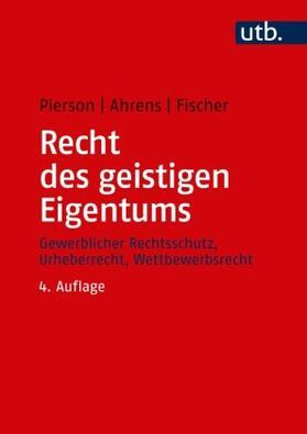 Pierson / Ahrens / Fischer | Recht des geistigen Eigentums | Buch