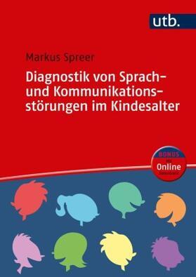 Diagnostik von Sprach- und Kommunikationsstörungen im Kindesalter
