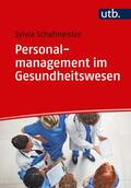 Personalmanagement im Gesundheitswesen