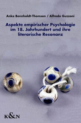Aspekte empirischer Psychologie im 18. Jahrhundert und ihre literarische Resonanz