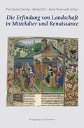 Die Erfindung von Landschaft in Mittelalter und Renaissance