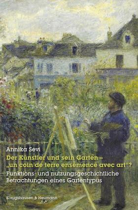 """Der Künstler und sein Garten – """"un coin de terre ensemencé avec art""""?"""