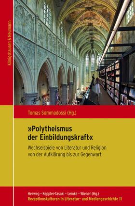 """""""Polytheismus der Einbildungskraft"""""""