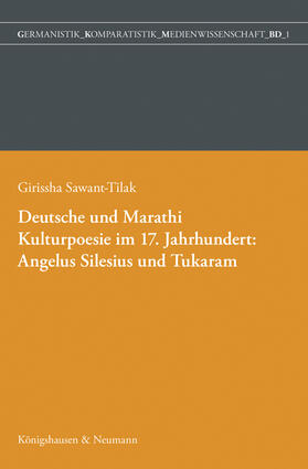 Deutsche und Marathi. Kulturpoesie im 17. Jahrhundert: Angelus Silesius und Tukaram