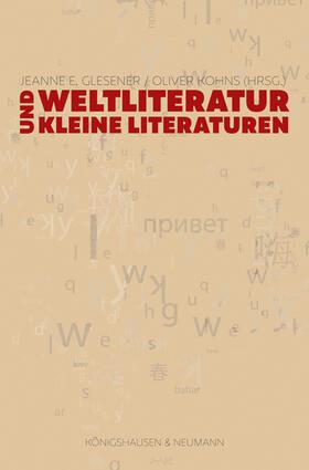 Weltliteratur und Kleine Literaturen