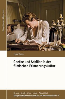 Goethe und Schiller in der filmischen Erinnerungskultur
