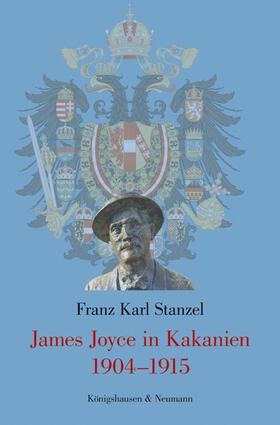 James Joyce in Kakanien 1904–1915