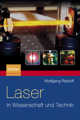 Laser in Wissenschaft und Technik