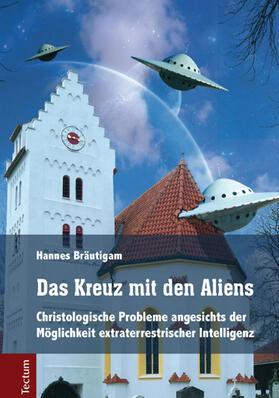 Das Kreuz mit den Aliens