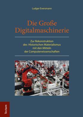 Die Große Digitalmaschinerie