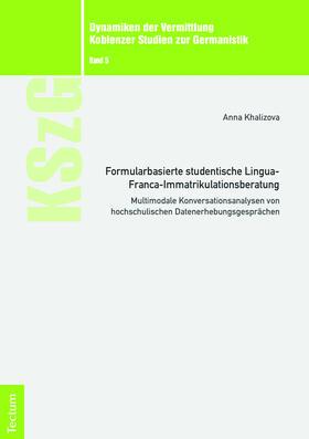 Formularbasierte studentische Lingua-Franca-Immatrikulationsberatung