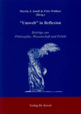 """""""Umwelt"""" in Reflexion"""