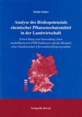 Analyse des Risikopotenzials chemischer Pflanzenschutzmittel in der Landwirtschaft