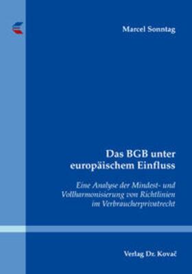 Das BGB unter europäischem Einfluss