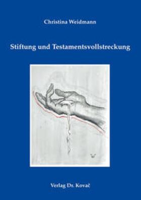 Stiftung und Testamentsvollstreckung