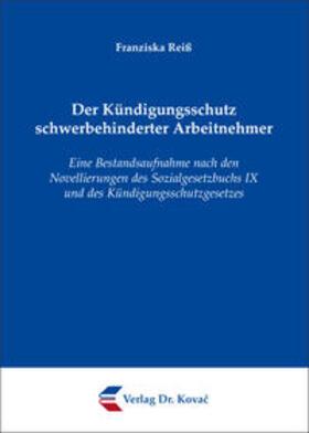 Reiß Der Kündigungsschutz Schwerbehinderter Arbeitnehmer Buch