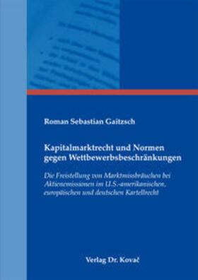 Gaitzsch | Kapitalmarktrecht und Normen gegen Wettbewerbsbeschränkungen | Buch