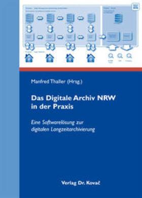 Das Digitale Archiv NRW in der Praxis