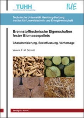 Brennstofftechnische Eigenschaften fester Biomassepellets