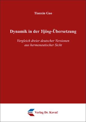 Dynamik in der Yijing-Übersetzung