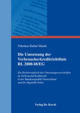 Marek | Die Umsetzung der Verbraucherkreditrichtlinie RL 2008/48/EG | Buch