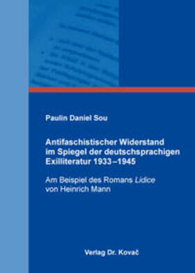 Antifaschistischer Widerstand im Spiegel der deutschsprachigen Exilliteratur 1933–1945