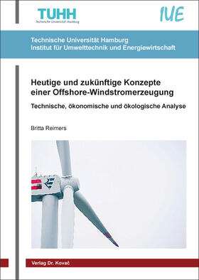 Heutige und zukünftige Konzepte einer Offshore-Windstromerzeugung
