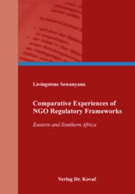 Comparative Experiences of NGO Regulatory Frameworks