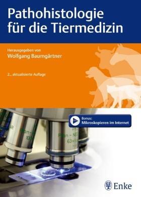 Pathohistologie für die Tiermedizin