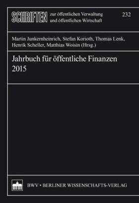 Junkernheinrich/Korioth/Lenk | Jahrbuch für öffentliche Finanzen 2015 | Buch