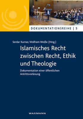 Islamisches Recht zwischen Recht, Ethik und Theologie