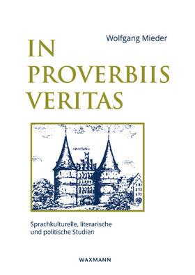 In Proverbiis Veritas