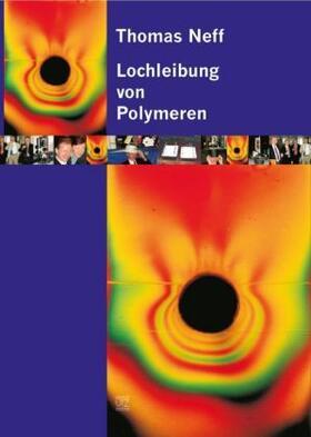 Lochleibung von Polymeren