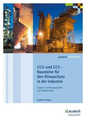 CCU und CCS – Bausteine für den Klimaschutz in der Industrie