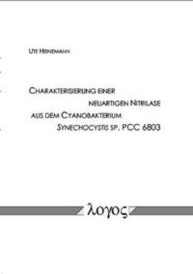 Charakterisierung einer neuartigen Nitrilase aus dem Cyanobakterium Synechocystis sp. PCC 6803