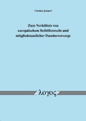 Jennert | Zum Verhältnis von europäischem Beihilfenrecht und mitgliedstaatlicher Daseinsvorsorge | Buch