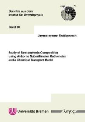 Study of Stratospheric Composition using Airborne Submillimeter Radiometry and a Chemical Transport Model