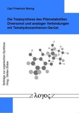 Die Totalsynthese des Pilzmetaboliten Diversonol und analoger Verbindungen mit Tetrahydroxanthenon-Gerüst