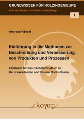 Einführung in die Methoden zur Beschreibung und Verbesserung von Produkten und Prozessen