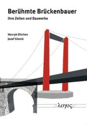 Berühmte Brückenbauer