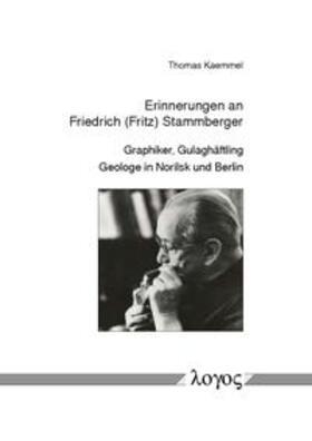 Erinnerungen an Friedrich (Fritz) Stammberger