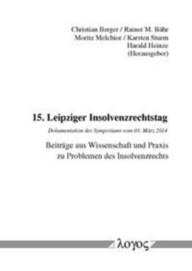 Berger/Bähr/Melchior | 15. Leipziger Insolvenzrechtstag | Buch