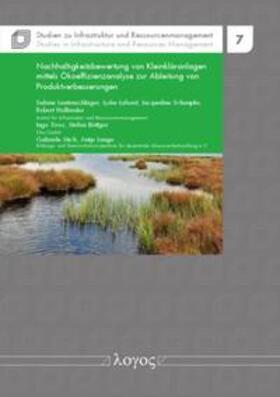 Nachhaltigkeitsbewertung von Kleinkläranlagen mittels Ökoeffizienzanalyse zur Ableitung von Produktverbesserungen